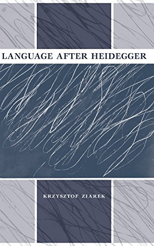 language-after-heidegger-studies-in-continental-thought