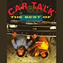 The Best of Car Talk, Volume One Audiobook by Tom Magliozzi, Ray Magliozzi Narrated by Tom Magliozzi, Ray Magliozzi