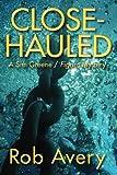 Close-Hauled: A Sim Greene / Figaro Mystery (Sim Greene / Figaro Mysteries) (Volume 1)