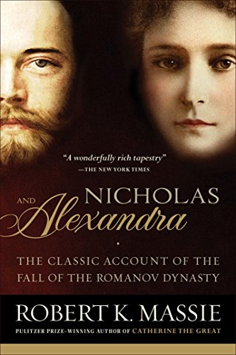 Nicholas and Alexandra: The Classic Account of the Fall of the Romanov Dynasty cover