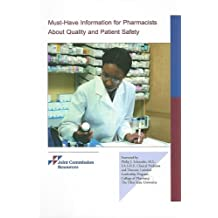 Must-Have Information for Pharmacists about Quality & Patient Safety