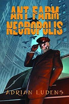 Download for free Ant Farm Necropolis