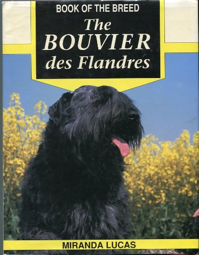 The Bouvier Des Flandres (Book of the breed)