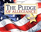 The Pledge of Allegiance, by Scholastic
