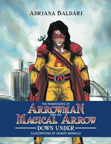 Download The Adventures of Arrowman & His Magical Arrow: Down Under ebook