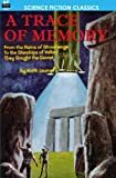 A Trace of Memory, Keith Laumer, 1612870112