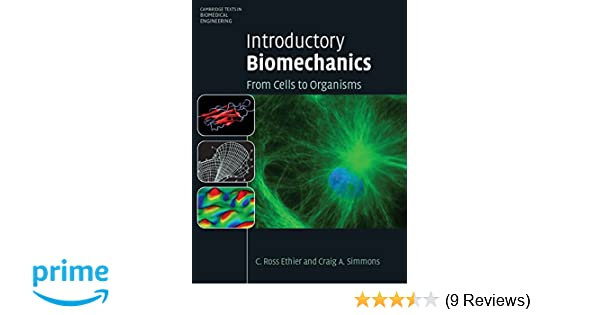 Introductory biomechanics from cells to organisms cambridge texts introductory biomechanics from cells to organisms cambridge texts in biomedical engineering 9780521841122 medicine health science books amazon fandeluxe Image collections