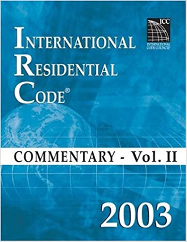 03 Intl Resid Commentary Vol 2 (International Residential Code Commentary Vol 2)