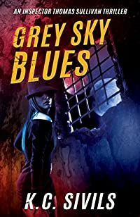 Grey Sky Blues by K.C. Sivils ebook deal