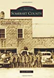 Somerset County (Images of America)