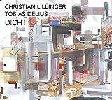 Christian Lillinger / Tobias Delius – Dicht