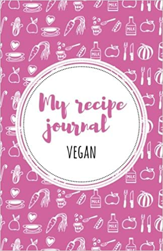 Book My Recipe Journal (Vegan): Pink