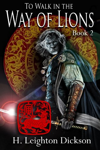 To Walk in the Way of Lions (The Rise of the Upper Kingdom Book 2)