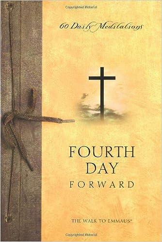 Fourth Day Forward: 60 Daily Meditations