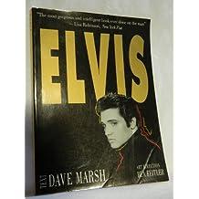 Elvis by Dave Marsh (1993-01-21)