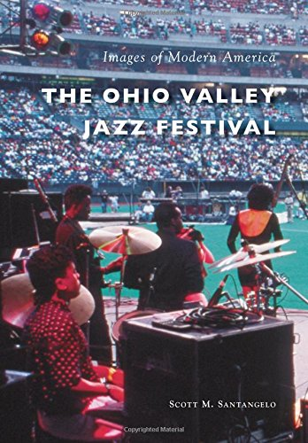 - The Ohio Valley Jazz Festival (Images of Modern America)