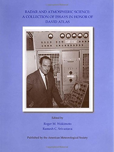 Download Radar and Atmospheric Science: A Collection of Essays in Honor of David Atlas (Meteorological Monographs) pdf