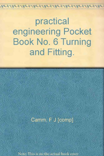 practical engineering Pocket Book No. 6 Turning and (Comp Fitting)