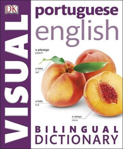 Portuguese English Bilingual Visual Dictionary (DK Bilingual Dictionaries)