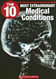 The 10 Most Extraordinary Medical Conditions, Barbara Winter, 1554484812