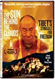 Sun Behind the Clouds: Tibet's Struggle for / [Import]