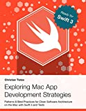 img - for Exploring Mac App Development Strategies: Patterns & Best Practices for Clean Software Architecture on the Mac with Swift 2.0 and Tests book / textbook / text book