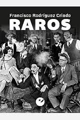 Raros (Spanish Edition) Kindle Edition