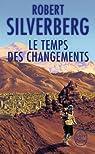Le temps des changements par Silverberg