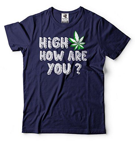 Funny Marijuana - High T-Shirt Funny Weed Cannabis Marijuana Legalise Tee Shirt Large Navy