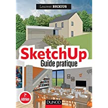 SketchUp - Guide pratique - 2e éd. (Hors Collection) (French Edition)