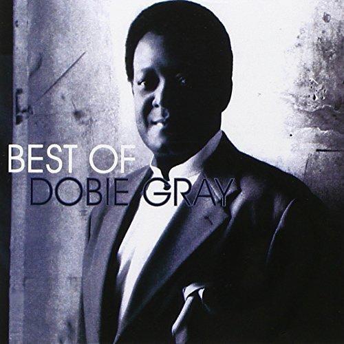 Best Of Dobie Gray, The (2005-08-02)