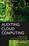Auditing Cloud Computing, Ben Halpert, 0470874740