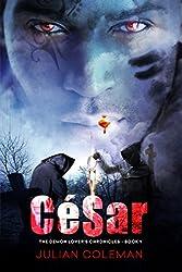 César (The Demon Lover's Chronicles Book 1)