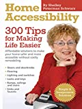 img - for Home Accessibility: 300 Tips For Making Life Easier book / textbook / text book