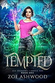Tempted (Sea Dragons of Amber Bay Book 1) (English Edition)