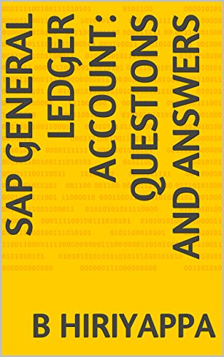 Download SAP General Ledger Account: Questions and Answers Pdf