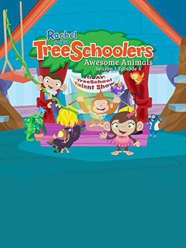 Rachel and the TreeSchoolers Season 1 Episode 4: Awesome Animals by