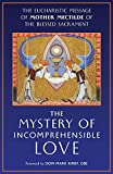 The Mystery of Incomprehensible Love: The