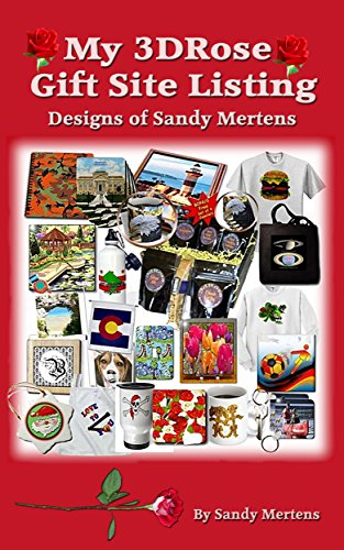 My 3DRose Merchandise Listing: Designs by Sandy Mertens by [Mertens, Sandy]