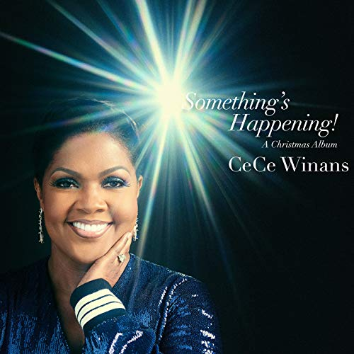 CeCe Winans - Something's Happening! A Christmas Album (2018)