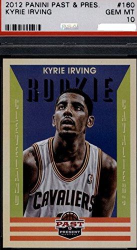 Cleveland Cavaliers Rookie Basketball - 2012 Panini Past & Present Kyrie Irving Cleveland Cavaliers Basketball Rookie Card PSA 10 GEM MINT RC #160