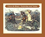 img - for Cinco De Mayo: Yesterday and Today by Ma. Cristina Urrutia (1999-06-02) book / textbook / text book