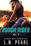 Rough Rider 2: Bad Boy MC Romance (Fast Life)