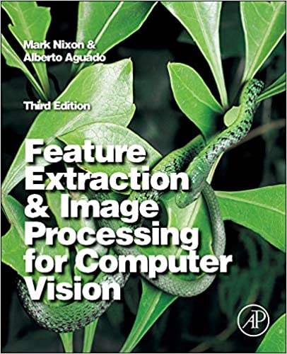 Feature Extraction and Image Processing for Computer Vision: Mark