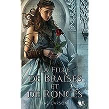 La Trilogie de braises et de ronces - Livre 1 (French Edition)