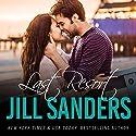 Last Resort: The Grayton Series, Book 1 Hörbuch von Jill Sanders Gesprochen von: Roy Samuelson