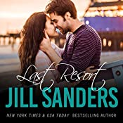 Last Resort: The Grayton Series, Book 1 | Jill Sanders