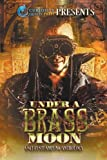 img - for Under a Brass Moon: Sci-Fi Steampunk Anthology book / textbook / text book