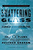 Shattering Glass: A Nasty Woman Press Anthology - Kindle edition by Graham, Heather, Stanley, Kelli, Plame, Valerie. Literature & Fiction Kindle eBooks @ Amazon.com.