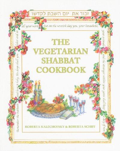The Vegetarian Shabbat Cookbook Roberta Kalechofsky